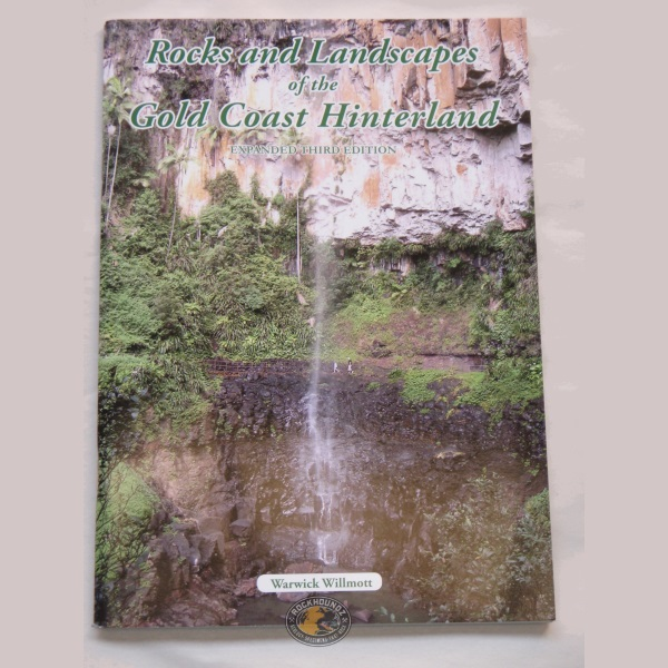 rocks and landscapes of the gold coast hinterlands book at rockhoundz.com.au