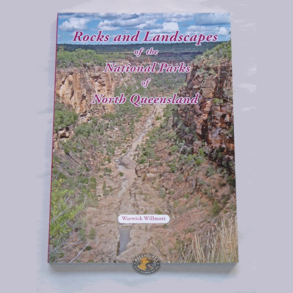 rocks and landscapes of the national parks of north queensland book at rockhoundz.com.au
