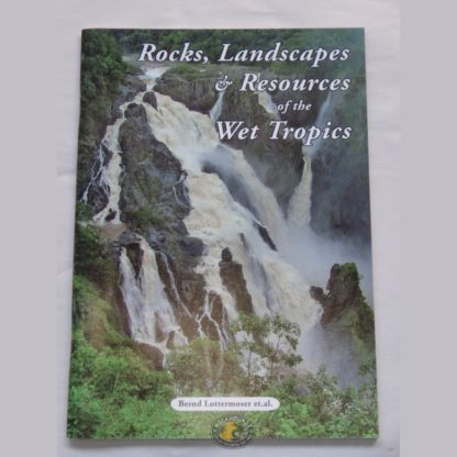 rocks and landscapes of the wet tropics of queensland book at rockhoundz.com.au